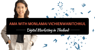 AMA With Monlamai Vichienwanitchkul on Digital Marketing in Thailand
