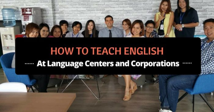 how to teach english at language centers and corporations