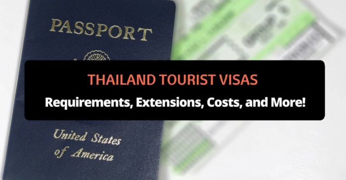 thailand tourist visas_ requirements, extensions, costs, and more