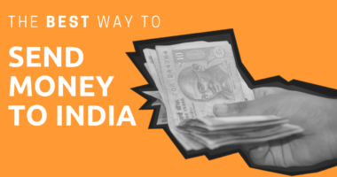 A hand holding Indian Rupees with the title: The Best Way to Send Money to India