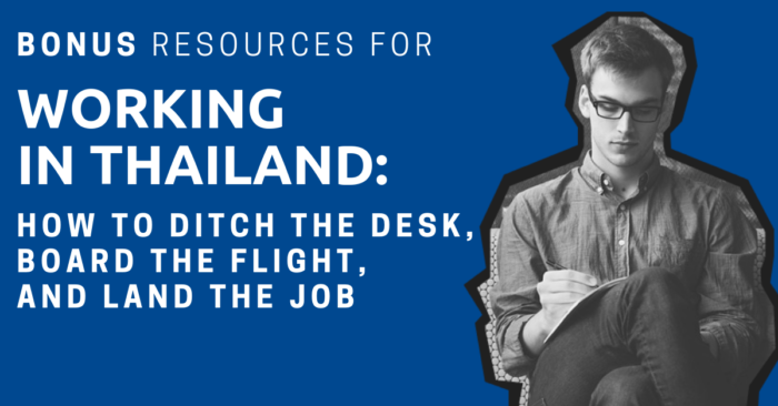A man sitting cross-legged writing in a notebook with the title: Bonus Resources for Working in Thailand How to Ditch the Desk, Board the Flight, and Land the Job.