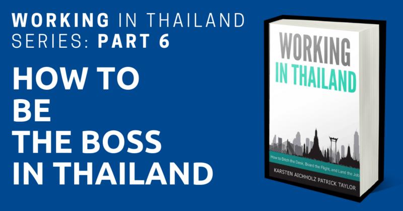 working in thailand boss
