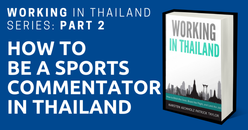 working in thailand sports commentator