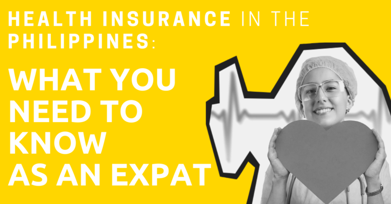 Health Insurance In The Philippines What You Need To Know As An Expat