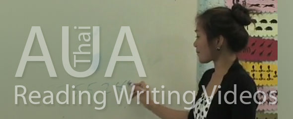 AUA Thai: FREE Reading and Writing Videos