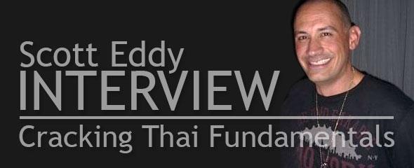 Cracking Thai Fundamentals: Interview With Scott Eddy