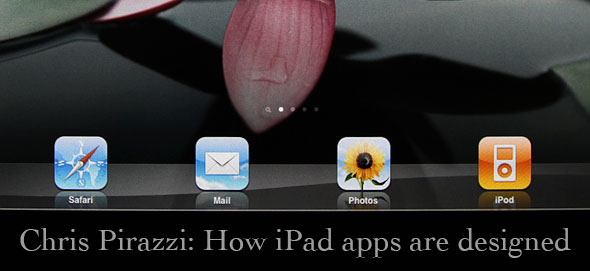 Chris Pirazzi: How iPad Apps are Designed