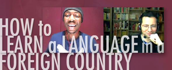 How to Learn a Language in a Foreign Country
