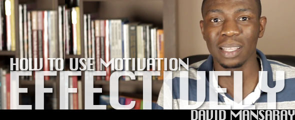 How to Use Motivation Effectively