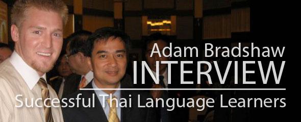 Successful Thai Language Learner: Adam Bradshaw
