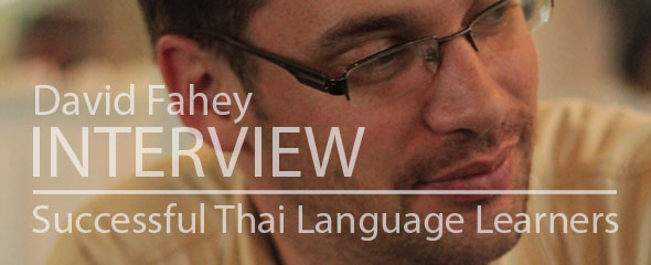 Successful Thai Language Learner: David Fahey