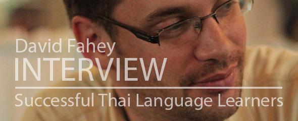 Successful Thai Language Learner: David Fahey