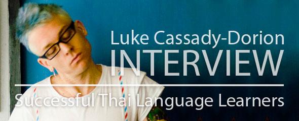 Successful Thai Language Learner: Luke Cassady-Dorion