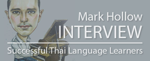 Successful Thai Language Learner: Mark Hollow