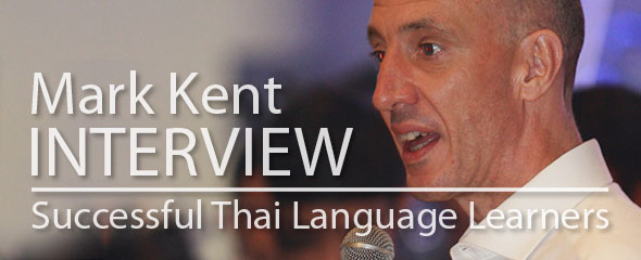 Successful Thai Language Learner: Mark Kent