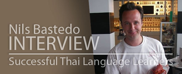 Successful Thai Language Learner: Nils Bastedo