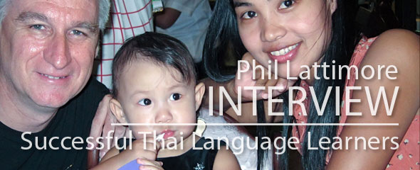 Successful Thai Language Learner: Philip Lattimore