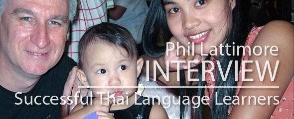 Successful Thai Language Learner: Philip Lattimore