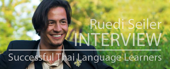 Successful Thai Language Learner: Ruedi Seiler