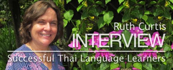 Successful Thai Language Learner: Ruth Curtis