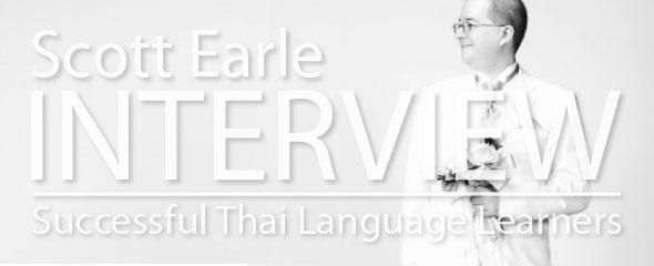 Successful Thai Language Learner: Scott Earle