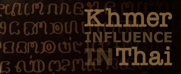 Khmer Influence in Thai