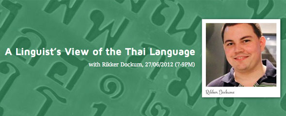 A Linguist's View of the Thai Language