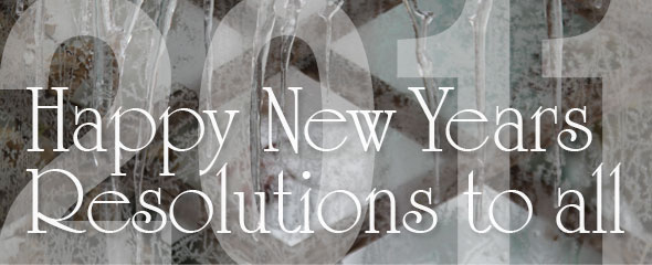 Happy New Years... Resolutions to all