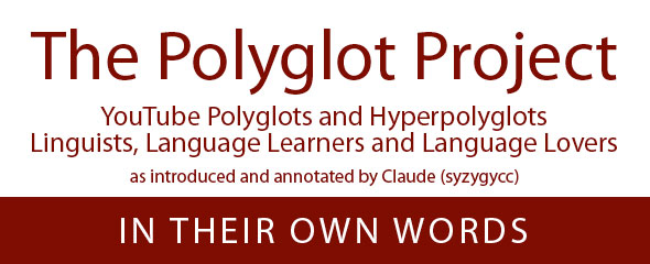 The Polyglot Project: In Their Own Words
