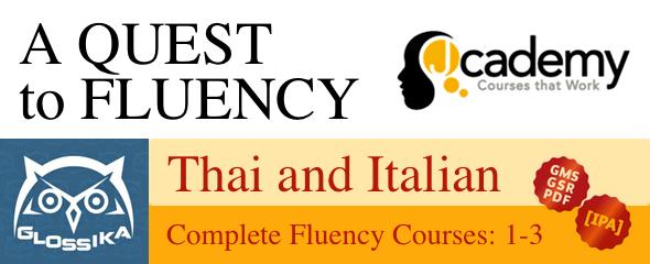 A Quest to Fluency: Thai and Italian. Italian?