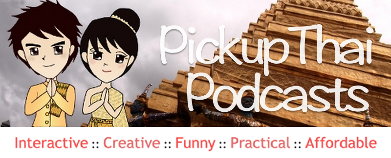 Pickup Thai Podcast