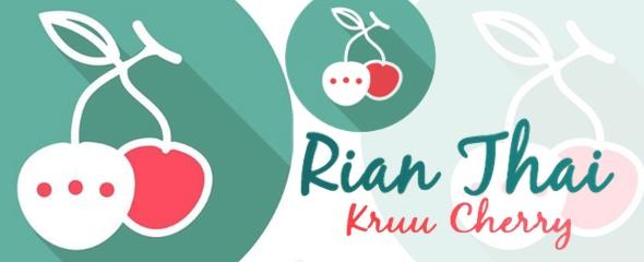 Rian Thai Kruu Cherry