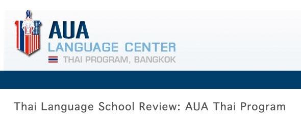 Thai Language School Review:AUA-Thai Language Program