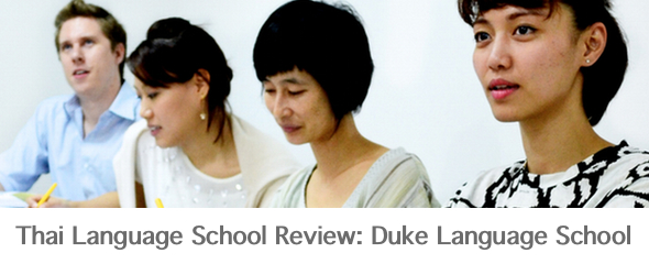 Thai Language School Review: Duke Thai Language School