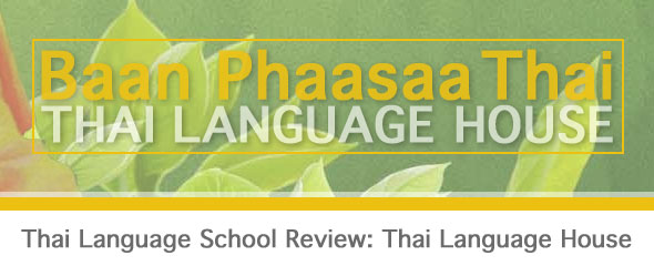Thai Language School Review: Thai Language House