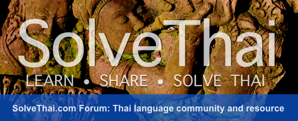 SolveThai.com Forum: A Thai Language Community and Resource