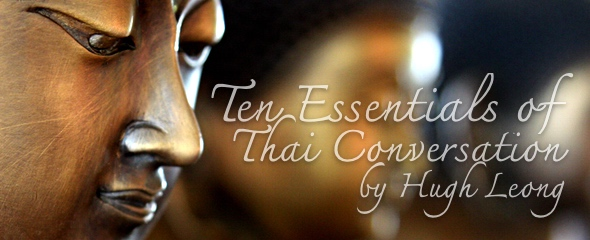 The Ten Essentials of Thai Conversation