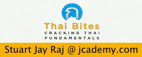 Cracking Thai Fundamentals: Thai Bites