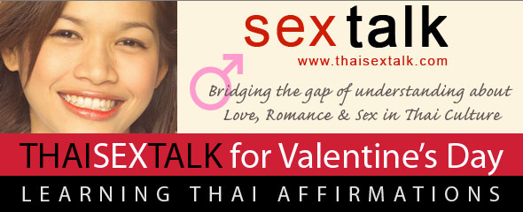 Thai Sex Talk for Valentine's Day: Learning Thai Affirmations