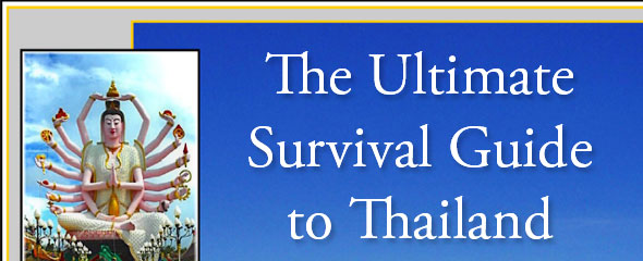 Survival Guide to Thailands