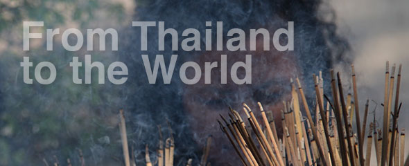 From Thailand to the World
