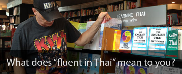 "What does ""fluent in Thai"" mean to you?"