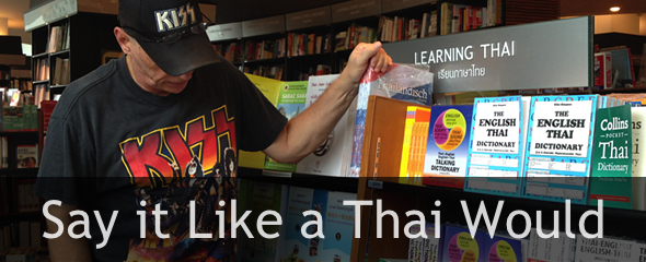 Say it Like a Thai Would