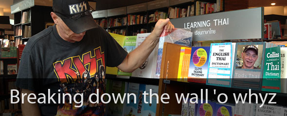 Breaking Down the Wall 'O Whyz When Learning Thai