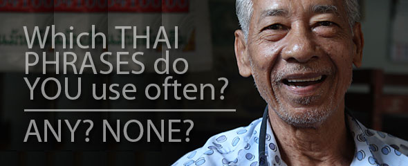 Thai Phrases you use the most