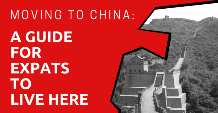 Moving to China: A Guide for Expats to Live Here