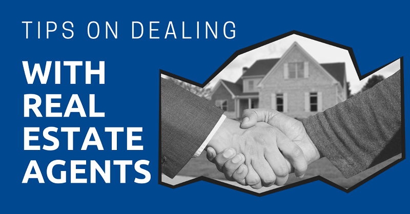 Tips on Dealing with Real Estate Agents