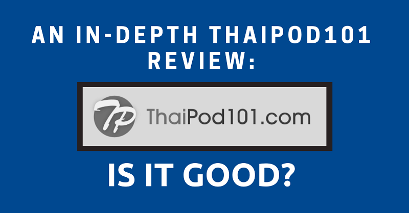 ThaiPod101 Review
