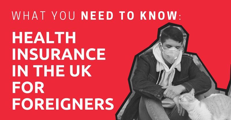 Health Insurance in the UK for Foreigners