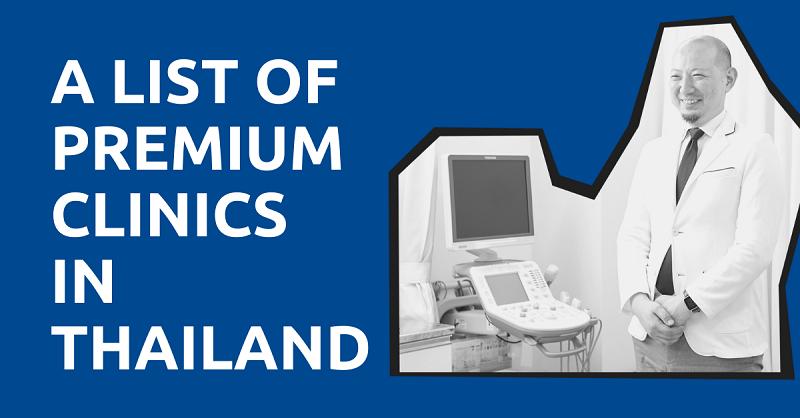 A List of Premium Clinics in Thailand